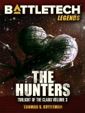 BattleTech Legends: The Hunters (Twilight of the Clans #3) (eBook, ePUB)