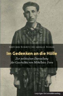 Im Gedenken an die Hölle - Schafft, Gretchen; Zeidler, Gerhard