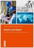 Arbeit und Markt