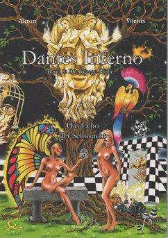Dantes Inferno - Die Waage-Hölle - Akron