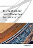 Taschenbuch für den kathodischen Korrosionsschutz