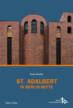 St. Adalbert in Berlin Mitte - Prechtl, Franz