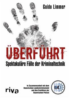 Überführt (eBook, PDF) - Limmer, Guido; Gösele, Michael