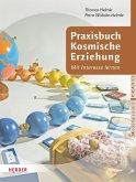 Praxisbuch Kosmische Erziehung (eBook, PDF)