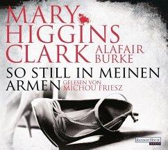 So still in meinen Armen / Laurie Moran Bd.2 (6 Audio-CDs) (Mängelexemplar)