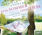 Kein Sommer ohne Liebe, 6 Audio-CDs (Mängelexemplar)