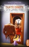 Tante Dimity und der gefährliche Drache / Tante Dimity Bd.12 (eBook, ePUB)