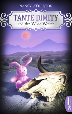 Tante Dimity und der Wilde Westen / Tante Dimity Bd.14 (eBook, ePUB) - Atherton, Nancy