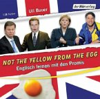 Not the yellow from the egg, 1 Audio-CD (Mängelexemplar)