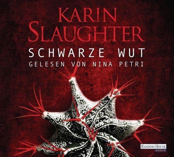 Schwarze Wut / Georgia Bd.5 (Mängelexemplar) - Slaughter, Karin