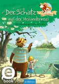 Hase und Holunderbär - Der Schatz auf der Holunderinsel (Hase und Holunderbär 1) (eBook, ePUB)