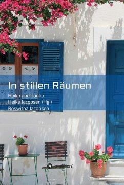 In stillen Räumen (eBook, ePUB) - Jacobsen, Roswitha