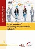 """""""Trendy, hip und cool"""": Auf dem Weg zu einer innovativen Hochschule? (eBook, ePUB)"""