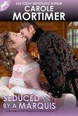 Seduced by a Marquis (Regency Unlaced 8) (eBook, ePUB)