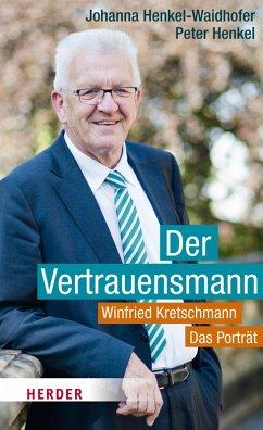 Der Vertrauensmann (eBook, ePUB) - Henkel-Waidhofer, Johanna; Henkel, Peter