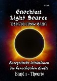 Enochian Light Source - Band I - Theorie
