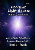 Enochian Light Source - Band II - Praxis