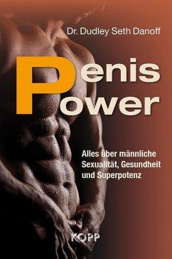 Penis Power (eBook, ePUB) - Danoff, Dudley Seth, Dr.