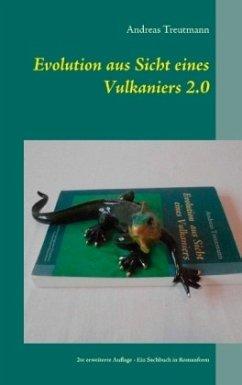 Evolution aus Sicht eines Vulkaniers 2.0 - Treutmann, Andreas