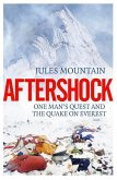 Aftershock: The Quake on Everest and One Man's Quest