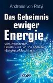 Das Geheimnis ewiger Energie (eBook, ePUB)