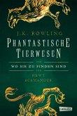 Hogwarts Schulbücher: Phantastische Tierwesen und wo sie zu finden sind
