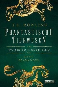 Hogwarts Schulbücher: Phantastische Tierwesen und wo sie zu finden sind - Rowling, J. K.;Scamander, Newt