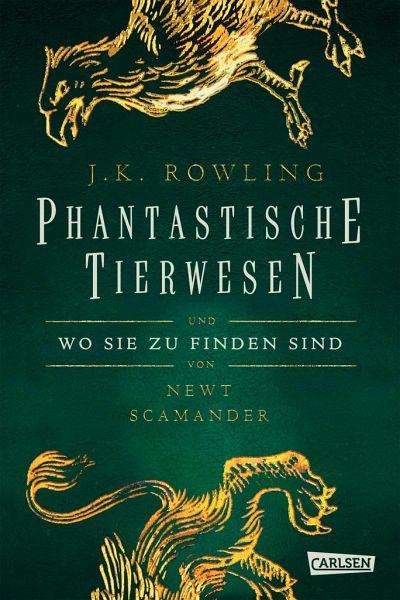 Hogwarts Schulbücher: Phantastische Tierwesen und wo sie zu finden sind - Rowling, Joanne K.; Scamander, Newt