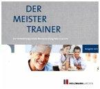 Der MeisterTrainer zur Handwerker-Fibel, 1 CD-ROM / Die Handwerker-Fibel, Ausgabe 2017