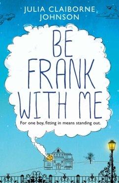 Be Frank with Me - Johnson, Julia Claiborne