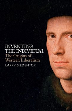 Inventing the Individual (eBook, ePUB) - Siedentop, Larry
