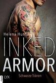 Inked Armor - Schwarze Tränen (eBook, ePUB)