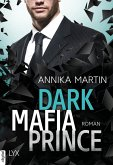 Dark Mafia Prince / Dangerous Royals Bd.1 (eBook, ePUB)