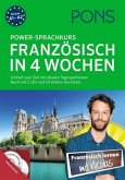 PONS Power-Sprachkurs Französisch in 4 Wochen. Buch mit 2 CDs und 24 Online-Kurztests