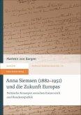 Anna Siemsen (1882-1951) und die Zukunft Europas