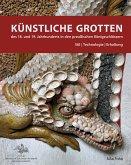 Künstliche Grotten des 18. und 19. Jahrhunderts in den preußischen Königsschlössern