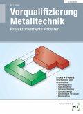 Lösungen Vorqualifizierung Metalltechnik