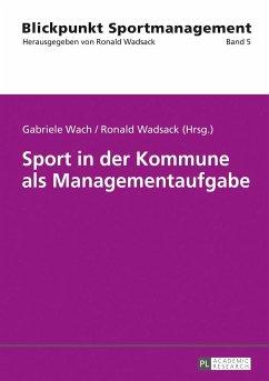 Sport in der Kommune als Managementaufgabe