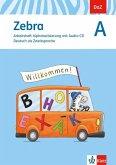 Zebra A. DaZ - Deutsch als Zweitsprache. Arbeitsheft Alphabetisierung mit Audio-CD