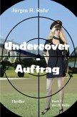 Undercover - Auftrag