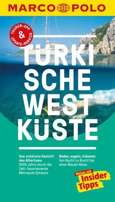 MARCO POLO Reiseführer Türkische Westküste (eBook, PDF) - Zaptcioglu-Gottschlich, Dilek; Gottschlich, Jürgen