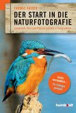 Der Start in die Naturfotografie (eBook, ePUB)
