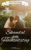 Skandal am Hochzeitstag (eBook, ePUB)