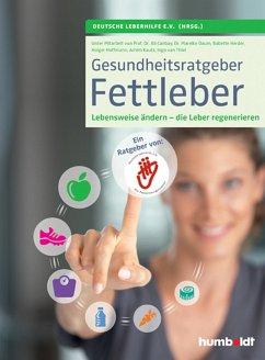 Gesundheitsratgeber Fettleber (eBook, ePUB) - Deutsche Leberhilfe e. V