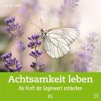 Achtsamkeit leben (eBook, ePUB)