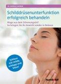 Schilddrüsenunterfunktion erfolgreich behandeln (eBook, ePUB)