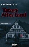 Tatort Altes Land: Celia Dörfers erster Fall im Alten Land - Kriminalroman (eBook, ePUB)