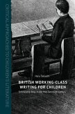 British Working-Class Writing for Children
