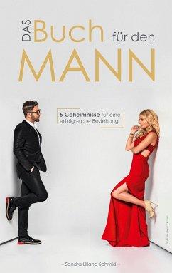 Das Buch für den Mann - Schmid, Sandra Liliana