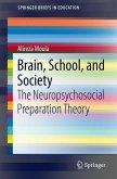 Brain, School and Society
